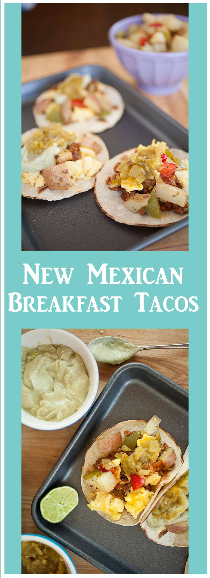 These New Mexican Breakfast Tacos are completely delicious, completely satisfying, and come with a little New Mexican kick thanks to Hatch green chile!