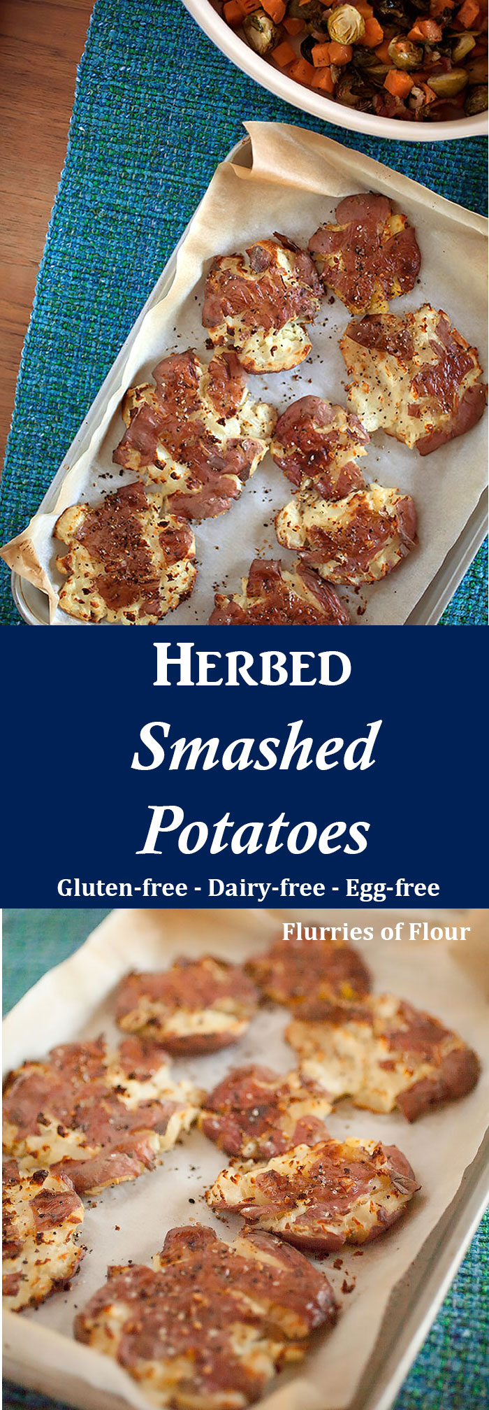 You can't go wrong with these easy-to-make Thanksgiving herbed smashed potatoes—creamy on the inside, crispy on the outside, and a salty-herby-buttery flavor!