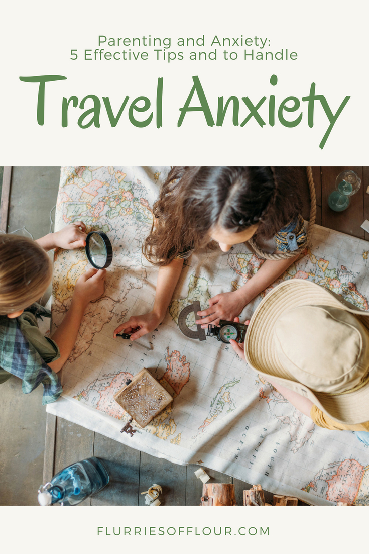 a mother with travel anxiety planning a trip with her children Flurries of Flour