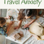 Traveling with Kids (and Without Stress)